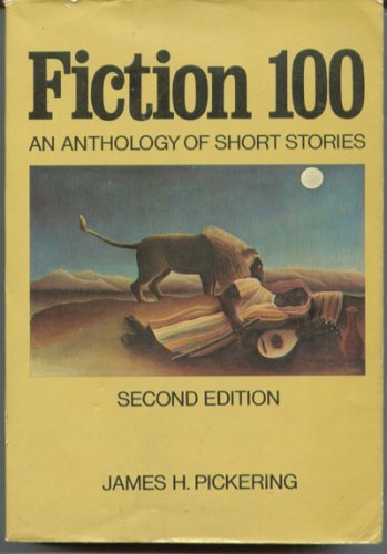 9780023953309: Fiction 100: An anthology of short stories