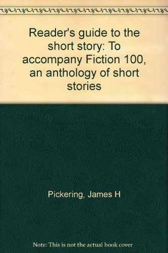 9780023955426: Reader's guide to the short story: To accompany Fiction 100, an anthology of short stories