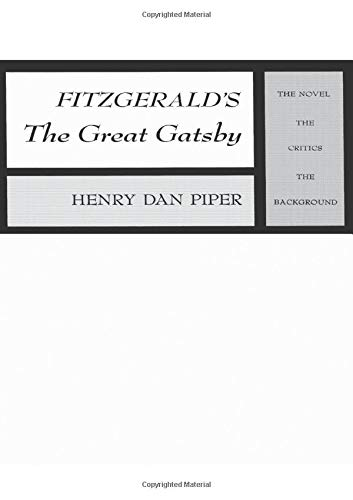 9780023957109: Fitzgerald's The Great Gatsby: The Novel, The Critics, The Background (Scribner Research Anthologies)