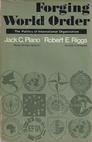 9780023959400: Forging World Order: Politics of International Power