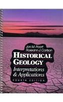 9780023959950: Historical Geology: Interpretations & Applications
