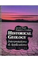 9780023959950: Historical Geology: Interpretations & Applications