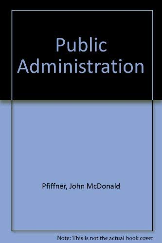9780023965708: Public Administration
