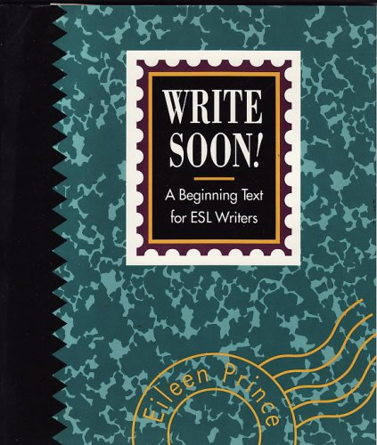 9780023968013: Write Soon - a Beginning Text for Esl Writers