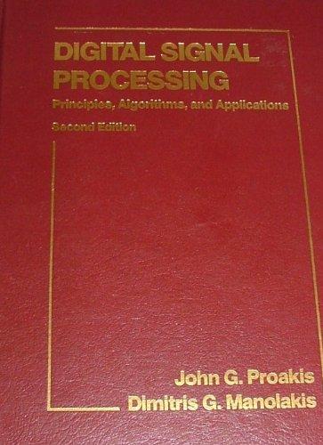 9780023968150: Digital Signal Processing: Principles, Algorithms, and Applications