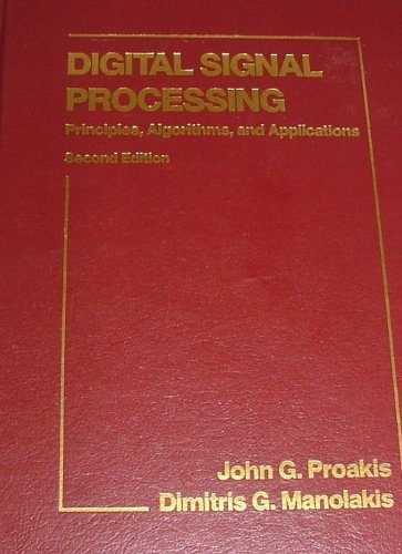 9780023968150: Digital Signal Processing: Principles, Algorithms and Applications
