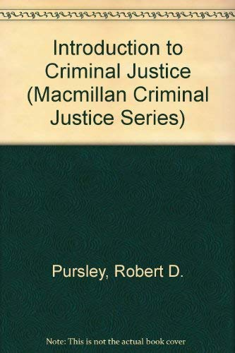 9780023969317: Introduction to Criminal Justice (Macmillan Criminal Justice Series)