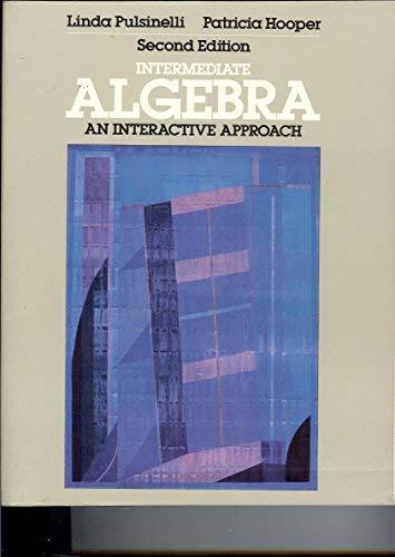 9780023969904: Intermediate algebra: An interactive approach