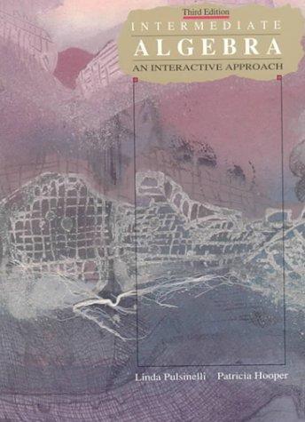 9780023969942: Intermediate Algebra: An Interactive Approach