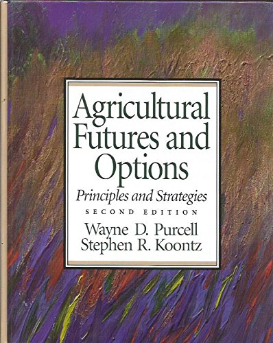 9780023970115: Agricultural Futures and Options: Principles and Strategies