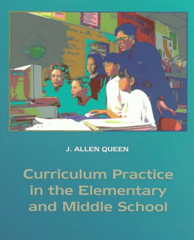 9780023970511: Curriculum Practice in the Elementary and Middle School
