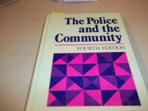 9780023974205: The Police and the Community
