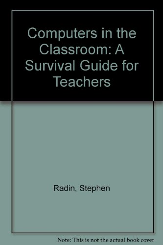 9780023974427: Computers in the Classroom: A Survival Guide for Teachers