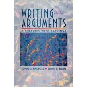 9780023981456: Writing Arguments: A Rhetoric With Readings