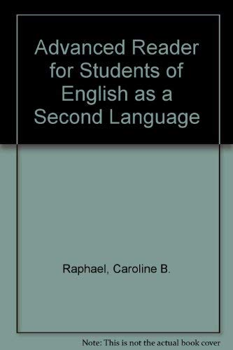 A Rhetorical Reader for Esl Writers: Carolyn B. Raphael,