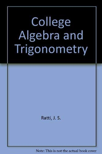 9780023985300: College Algebra and Trigonometry
