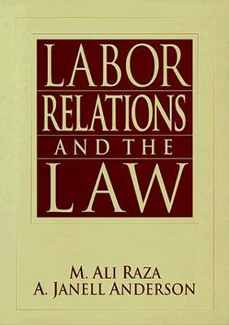 9780023986918: Labor Relations and the Law