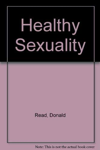 9780023988004: Healthy Sexuality