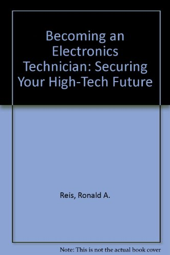 9780023992315: Becoming an Electronics Technician: Securing Your High-Tech Future