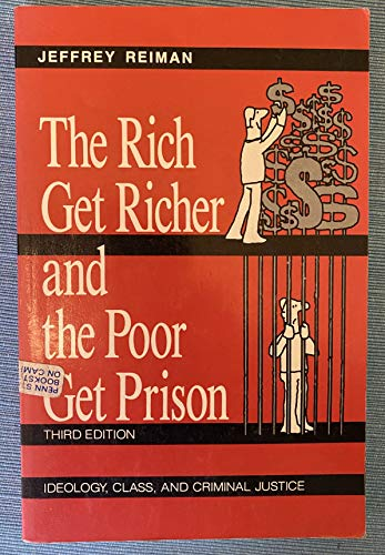 9780023992414: Rich Get Richer and the Poor Get Prison: Ideology, Class, and Criminal Justice