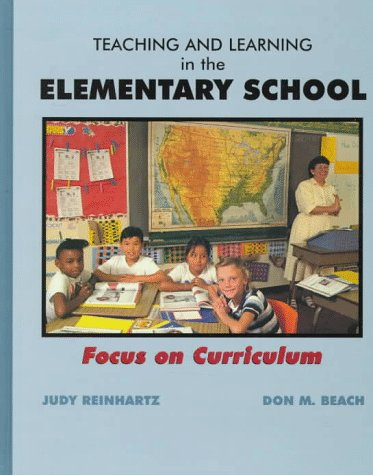 9780023992858: Teaching and Learning in the Elementary School: Focus on Curriculum
