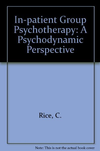 9780023997303: Inpatient Group Psychotherapy : a Psychodynamic Perspective
