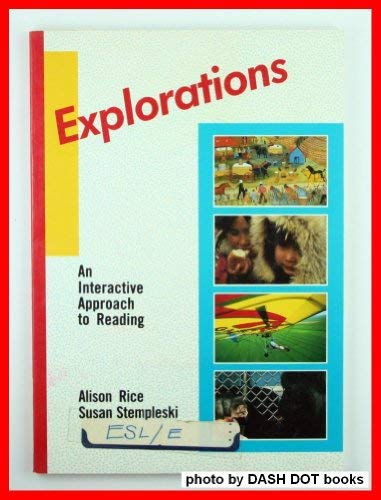 9780023997600: Explorations: An Interactive Approach to Reading
