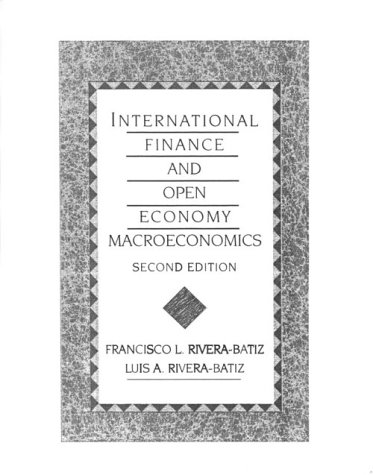 9780024005816: International Finance and Open Economy Macroeconomics (Monographs of the Physiological)