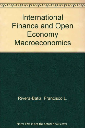 9780024016201: International Finance and Open Economy MacRoeconomics