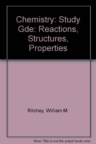 9780024018106: Chemistry: Study Gde: Reactions, Structures, Properties