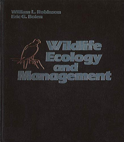 9780024022509: Wild Life Ecology and Management