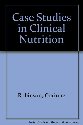 9780024022707: Case Studies in Clinical Nutrition