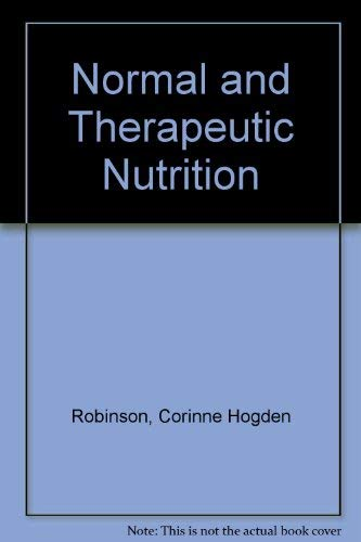 9780024023001: Normal and Therapeutic Nutrition