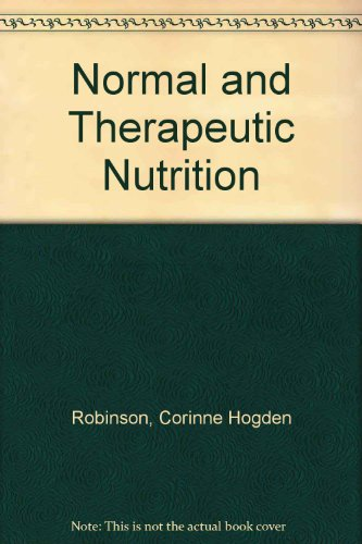 9780024023704: Normal and Therapeutic Nutrition