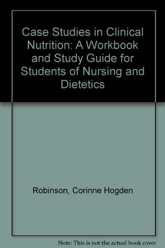 9780024024305: Case Studies in Clinical Nutrition