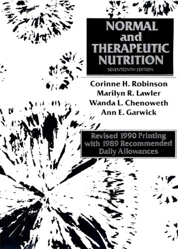 Normal and Therapeutic Nutrition, Revised (17th Edition): Corinne H. Robinson; Marilyn R. Lawler; ...