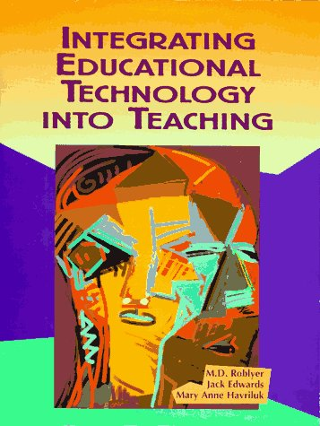 9780024026088: Integrating Educational Technology into Teaching