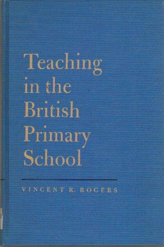 9780024027702: Teaching in the British Primary School