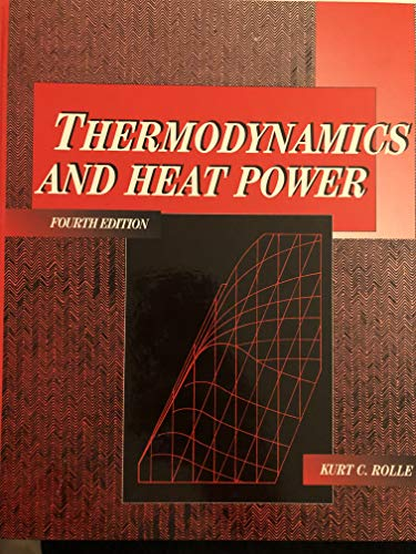 9780024032010: Thermodynamics and Heat Power (Merrill's International Series in Engineering Technology)