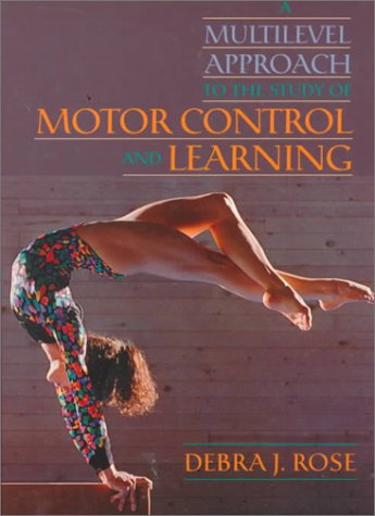 9780024036216: Multilevel Approach to the Study of Motor Control and Learning, A