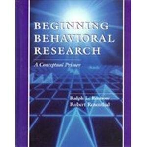 9780024037817: Beginning Behavioral Research: A Conceptual Primer