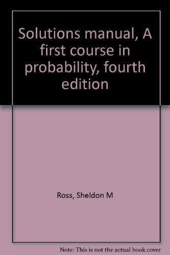 9780024038746: Solutions manual, A first course in probability, fourth edition