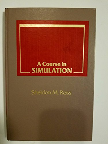 9780024038913: A Course in Simulation
