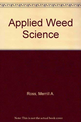 9780024039118: Applied Weed Science