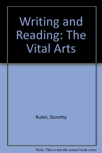 9780024042507: Writing and Reading: The Vital Arts