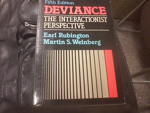 9780024043900: Deviance, the Interactionist Perspective: Text and Readings in the Sociology of Deviance