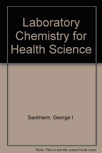 9780024050700: Laboratory Chemistry for Health Science