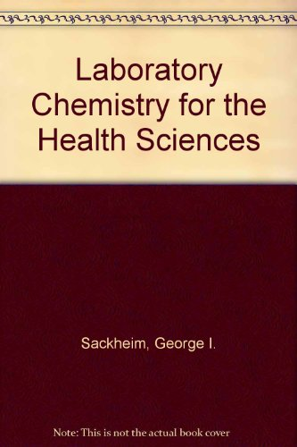 9780024051004: Laboratory Chemistry for the Health Sciences