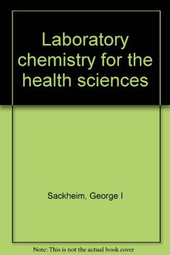 9780024051202: Laboratory chemistry for the health sciences