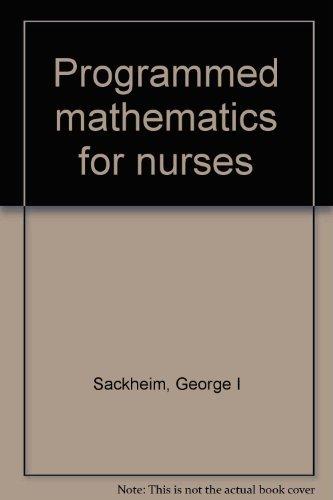 9780024051707: Programmed mathematics for nurses